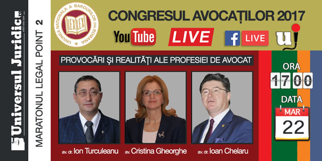 Congresul_Avocatilor_2017_Chelaru_Gheorghe_Turculeanu_MARATONUL_Legal_Point_2