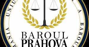 """Baroul Prahova organizează conferința """"Common law, etica și deontologia juridică"""""""