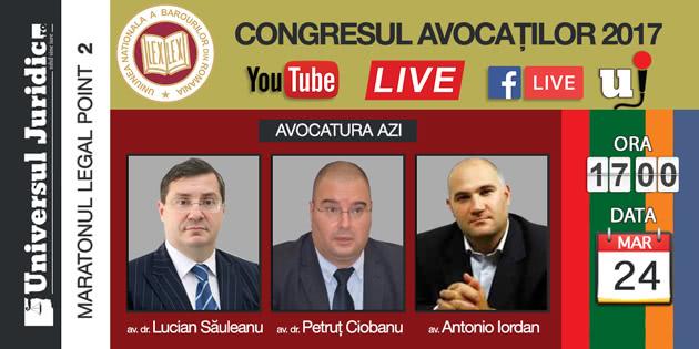 Maratonul Legal Point 2 - Lucian Sauleanu, Petrut Ciobanu, Antonio Iordan: Avocatura azi
