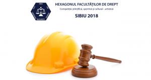 [Am transmis LIVE: Festivitatea de premiere – sâmbătă, 28 aprilie] Hexagonul Facultăților de Drept – Sibiu, 2018