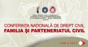 [Cum a fost] Conferința națională de Drept civil. Familia și parteneriatul civil