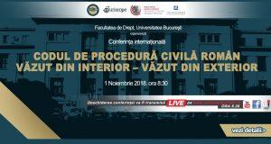 """[CUM A FOST] Conferința internațională """"Codul de procedură civilă român: văzut din interior – văzut din exterior"""""""