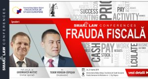SMART LAW CONFERENCES – Frauda fiscală
