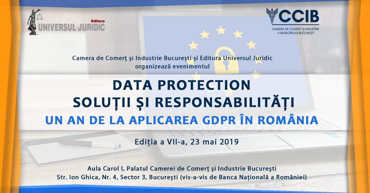 Data Protection; Un an de la aplicarea GDPR în România, Ediția a VII-a