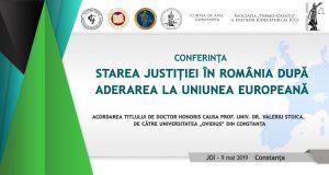 [CUM A FOST] Starea justiției în România după aderarea la Uniunea Europeană. Acordarea titlului de Doctor Honoris Causa prof. univ. dr. Valeriu Stoica