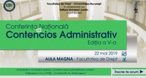 """[CUM A FOST] Conferința Națională de Contencios Administrativ, Ediția a V-a. Lansarea operei """"Contenciosul administrativ român"""", Edițiunea a II-a"""