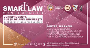 [CUM A FOST] SMART LAW CONFERENCES – Jurisprudența Curții de Apel București. Dezbateri și soluții practice