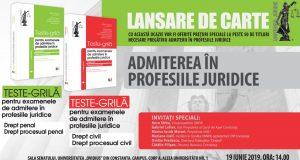 """[CUM A FOST] Conferința """"Admiterea în profesiile juridice"""". Lansare de carte: Teste-grilă pentru examenele de admitere în profesiile juridice. Drept penal, Drept procesual penal și Drept civil, Drept procesual civil"""
