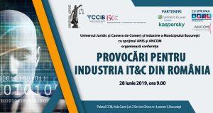 """Conferința """"Provocări pentru industria IT&C din România"""""""