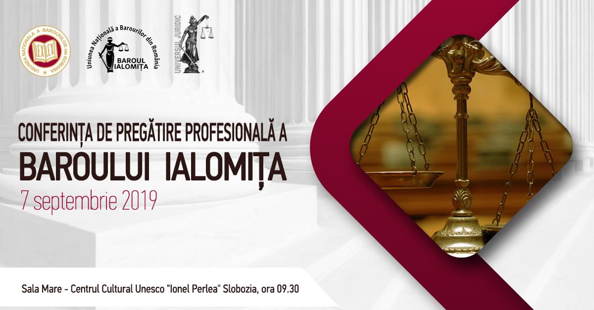 """Conferința de pregatire profesională a Baroului Ialomița """""""