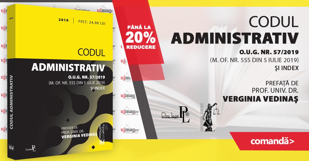 Codul administrativ - 2019. Editie tiparita pe hartie alba