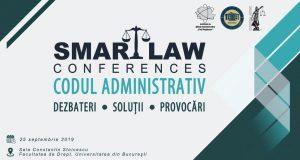 [CUM A FOST] SMART LAW CONFERENCES – Codul administrativ. Dezbateri, soluții, provocări