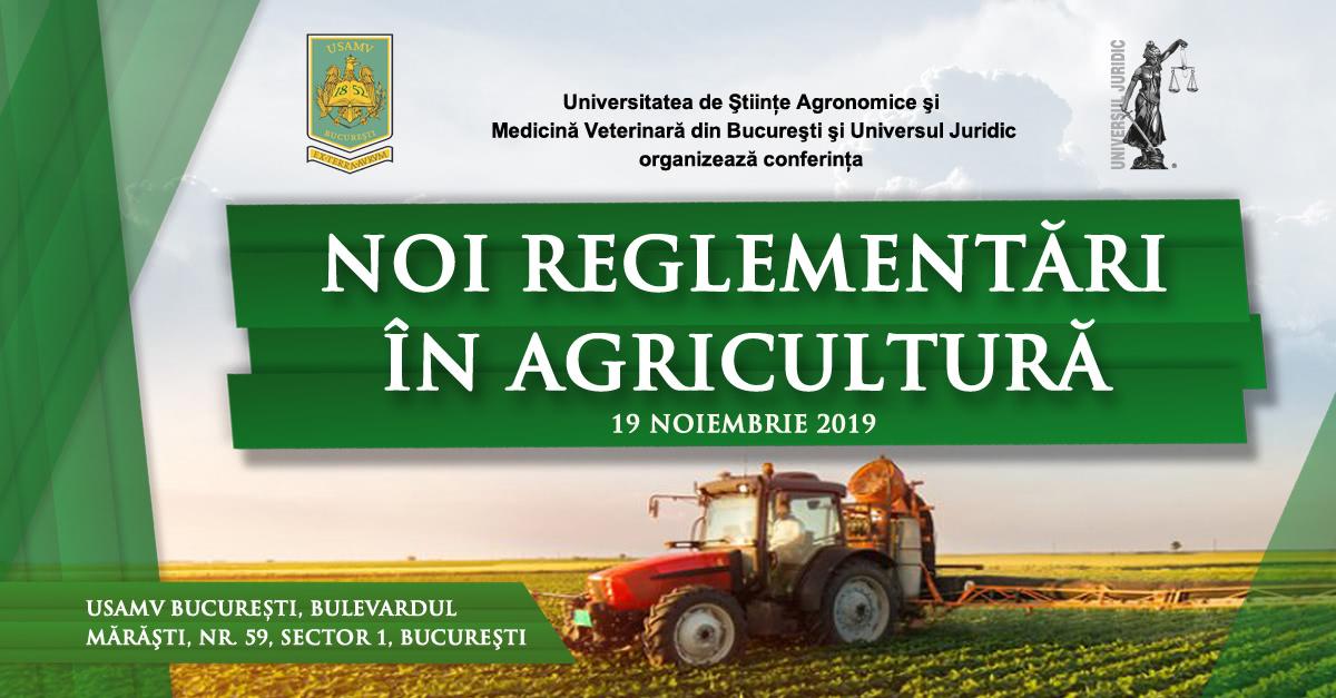 Conferința Noi reglementări în agricultură