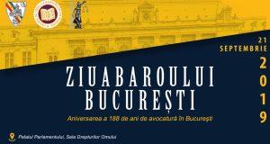 [CUM A FOST] Ziua Baroului București, 21 septembrie 2019. Aniversarea a 188 de ani de avocatură în București