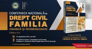 [CUM A FOST] Conferința națională de drept civil. Familia. Dinamică și redimensionare. Ediția a II-a