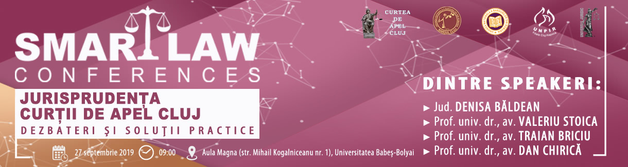 1220 Smart Law Conferences Jurisprudenta Curtii de Apel Cluj 27 septembrie