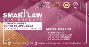 [CUM A FOST] SMART LAW CONFERENCES – Jurisprudența Curții de Apel Cluj. Dezbateri și soluții practice