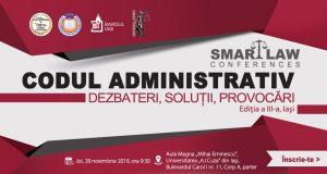 [CUM A FOST] SMART LAW CONFERENCES –  Codul administrativ. Dezbateri, soluții, provocări. Ediția a III-a, Iași