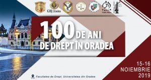 """[CUM A FOST] CONFERINȚA PROFESIILOR JURIDICE. """"100 de ani de drept în Oradea"""""""