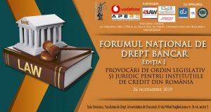 """[CUM A FOST] Forumul Național de Drept Bancar, ediția I, cu tema """"Provocări de ordin legislativ și juridic pentru instituțiile de credit din România"""""""