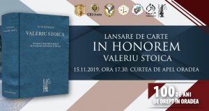 """[CUM A FOST] CONFERINȚA PROFESIILOR JURIDICE. """"100 de ani de drept în Oradea"""". Lansare de carte """"In honorem VALERIU STOICA"""""""