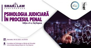 [CUM A FOST] SMART LAW CONFERENCES. Psihologia judiciară în procesul penal, Ediția a II-a, Cluj-Napoca