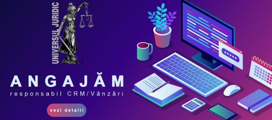 Universul Juridic recrutează responsabil CRM/Vânzări