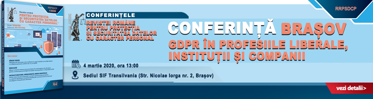 https://www.universuljuridic.ro/brasov-conferinta-gdpr-in-profesiile-liberale-institutii-si-companii/