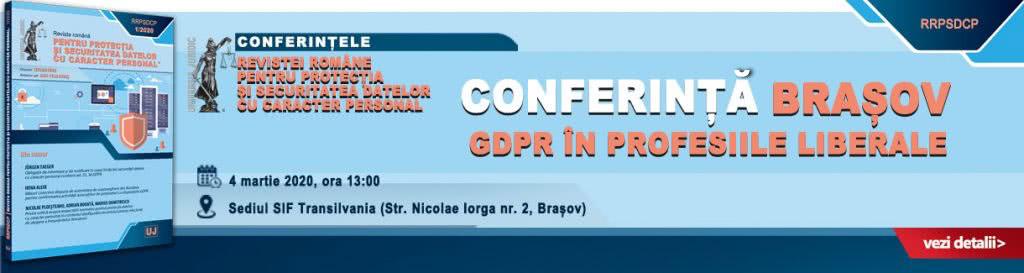 https://www.universuljuridic.ro/brasov-conferinta-gdpr-in-profesiile-liberale/