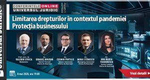 [CUM A FOST] Conferințele online Universul Juridic: Limitarea drepturilor în contextul pandemiei. Protecția businessului
