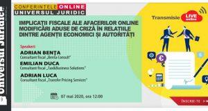 [CUM A FOST] Workshop online: Implicații fiscale ale afacerilor online. Modificări aduse de criză în relațiile dintre agenții economici și autorități