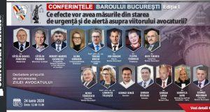 """[CUM A FOST] Conferințele Baroului București: """"Ce efecte vor avea măsurile din starea de urgență și de alertă asupra viitorului avocaturii?"""""""
