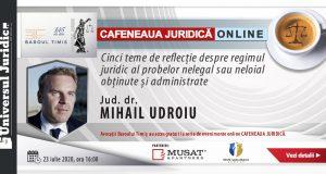 Cafeneaua juridică Online: Cinci teme de reflecție despre regimul juridic al probelor nelegal sau neloial obținute și administrate