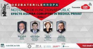 [CUM A FOST] Dezbaterile RRDPA: Noțiunea de funcționar public. Efecte asupra corupției în mediul privat.