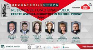 Dezbaterile RRDPA: Noțiunea de funcționar public. Efecte asupra corupției în mediul privat.