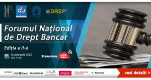 [CUM A FOST] Forumul Național de Drept Bancar, ediția a II-a
