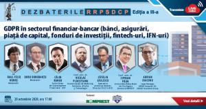 Dezbaterile RRPSDCP, ediția a III-a: GDPR în sectorul financiar-bancar (bănci, asigurări, piață de capital, fonduri de investiții, fintech-uri, IFN-uri)