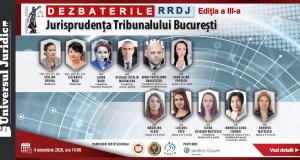 Dezbaterile RRDJ, ediția a III-a: Jurisprudența Tribunalului București