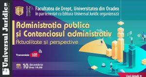 Administrația publică și Contenciosul administrativ. Actualitate și perspective