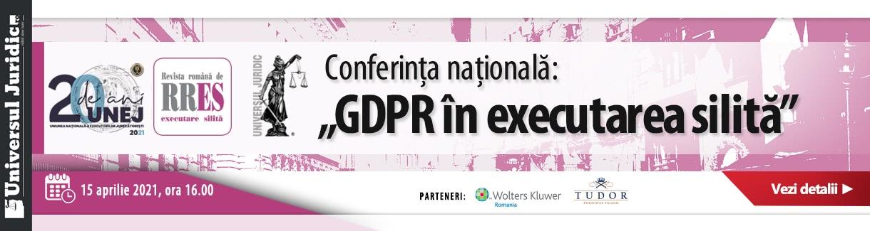 https://www.universuljuridic.ro/conferinta-nationala-gdpr-in-executarea-silita/