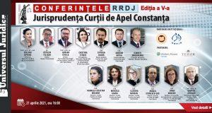 [CUM A FOST] Conferințele RRDJ, ediția a V-a: Jurisprudența Curții de Apel Constanța