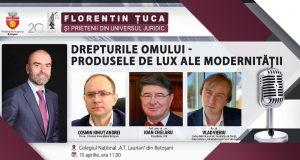 [CUM A FOST] Drepturile omului – produsele de lux ale modernității – Botoșani, 15 aprilie. Florentin Țuca și prietenii din Universul Juridic