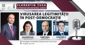 [CUM A FOST] Virusarea legitimității în post-democrație, Iași – 16 aprilie. Florentin Țuca și prietenii din Universul Juridic
