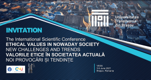 """Conferința internațională: """"Valorile etice în societatea actuală. Noi provocări și tendințe"""" (VESA)"""