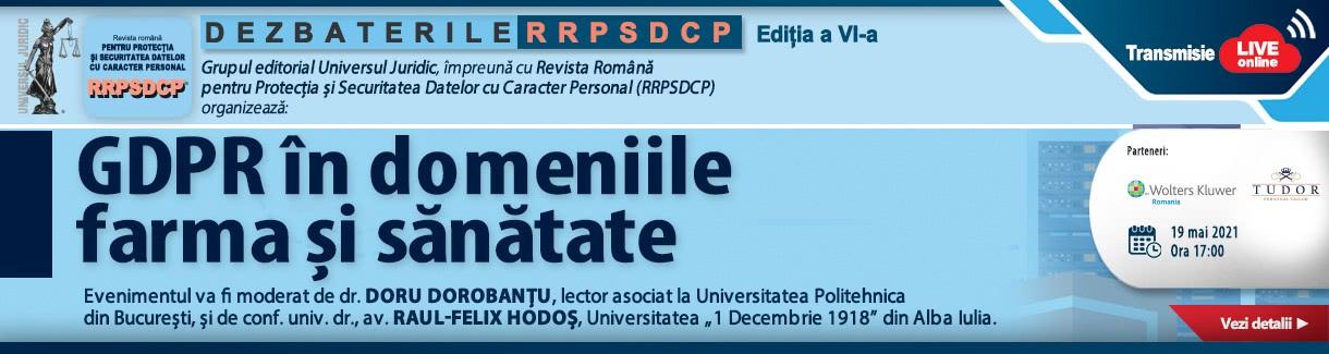 https://www.universuljuridic.ro/dezbaterile-rrpsdcp-editia-a-vi-a-gdpr-in-domeniile-farma-si-sanatate/