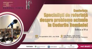 Specialiști de referință despre probleme actuale în codurile României, ediția a IV-a