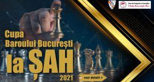 Cupa Baroului București la Șah, Ediția a II-a, 2021
