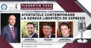 [CUM A FOST] Atentatele contemporane la adresa libertății de expresie – Suceava, 15 aprilie. Florentin Țuca și prietenii din Universul Juridic