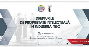 """Conferința """"Drepturile de proprietate intelectuală în industria IT&C"""""""