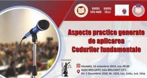 """[CUM A FOST] Conferința """"Aspecte practice generate de aplicarea Codurilor fundamentale"""""""